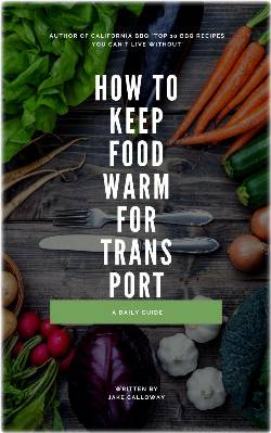 How To Keep Food Warm For Transport EBook: